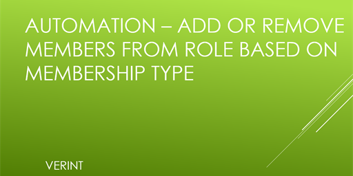 Add or Remove Members from Role Based on Membership Type